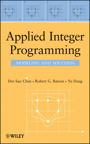 Applied Integer Programming: Modeling and Solution (1118210026) cover image