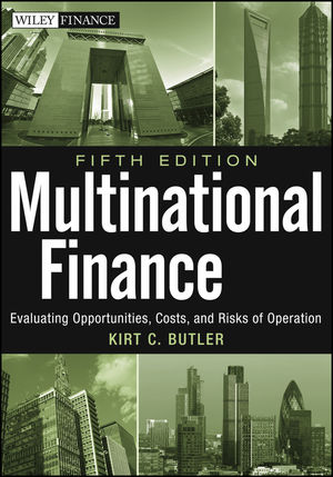 Multinational Finance: Evaluating Opportunities, Costs, and Risks of Operations, 5th Edition (1118270126) cover image