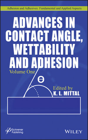Advances in Contact Angle, Wettability and Adhesion, Volume One (1118472926) cover image