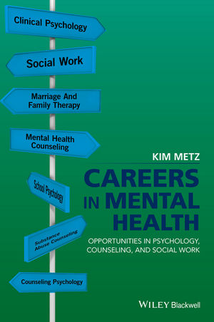 Careers in Mental Health: Opportunities in Psychology, Counseling, and Social Work