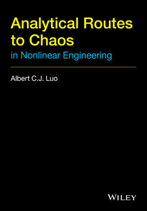 Analytical Routes to Chaos in Nonlinear Engineering (1118883926) cover image