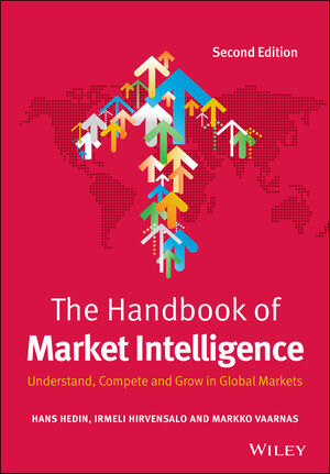 The Handbook of Market Intelligence: Understand, Compete and Grow in Global Markets, 2nd Edition