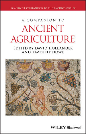 A Companion to Ancient <span class='search-highlight'>Agriculture</span>