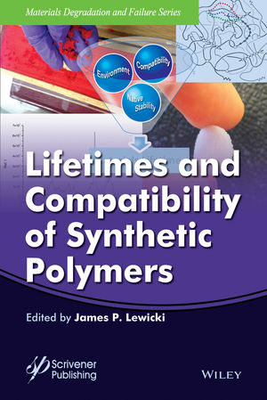 Lifetimes and Compatibility of Synthetic Polymers