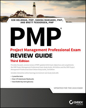 PMP Project Management Professional Exam Review Guide, 3rd Edition