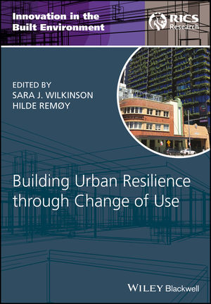 Building Urban Resilience through Change of Use