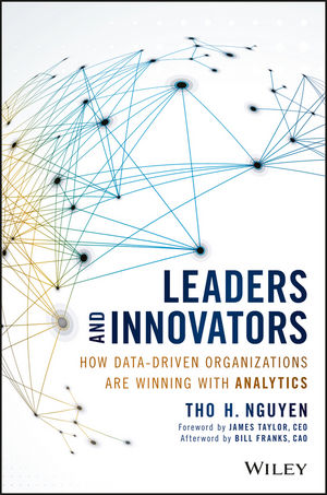 Leaders and Innovators: How Data-Driven Organizations Are Winning with Analytics (1119276926) cover image