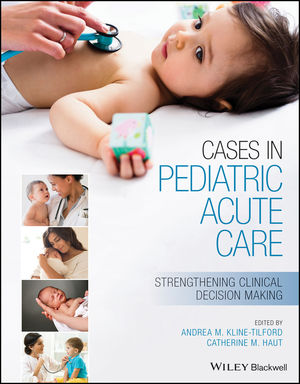 Cases in Pediatric Acute Care: Strengthening Clinical Decision Making