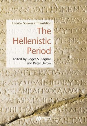 The Hellenistic Period: Historical Sources in Translation (1405101326) cover image
