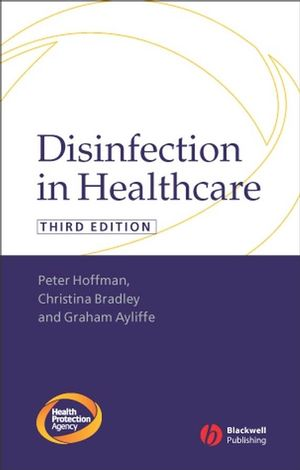 Disinfection in Healthcare, 3rd Edition