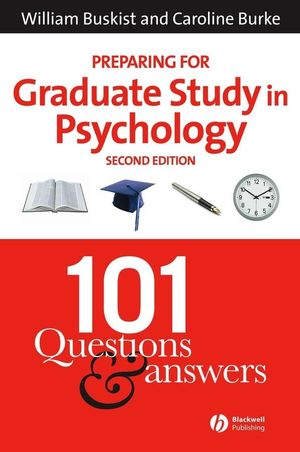 Preparing for Graduate Study in Psychology: 101 Questions and Answers, 2nd Edition