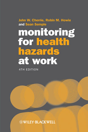 Monitoring for Health Hazards at Work, 4th Edition