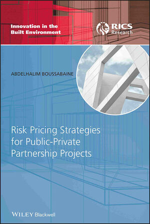 Risk Pricing Strategies for Public-Private Partnership Projects (1405177926) cover image