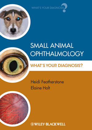 Small Animal Ophthalmology: What