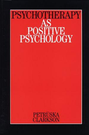 Psychotherapy as Positive Psychology