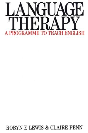 Language Therapy: A Programme to Teach English (1870332326) cover image