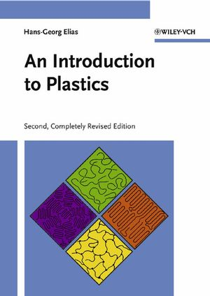 An Introduction to Plastics, 2nd, Completely Revised Edition
