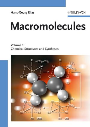 Macromolecules: Volume 1: Chemical Structures and Syntheses (3527311726) cover image
