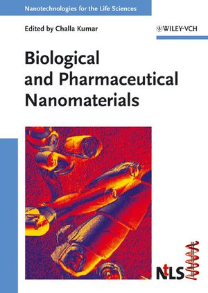 Biological and Pharmaceutical Nanomaterials (3527313826) cover image