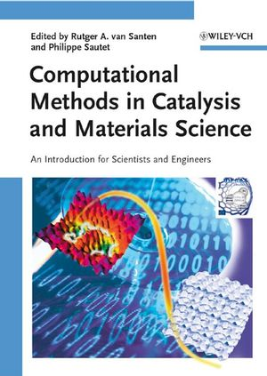 Computational Methods in Catalysis and Materials Science: An Introduction for Scientists and Engineers