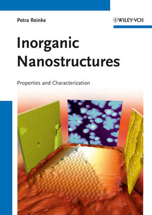 Inorganic Nanostructures: Properties and Characterization (3527645926) cover image