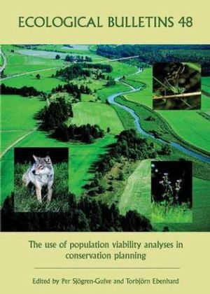 Ecological Bulletins, Bulletin 48, The Use of Population Viability Analyses in Conservation Planning