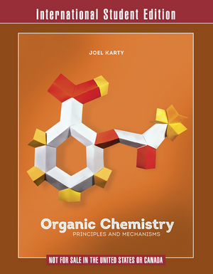 Organic Chemistry Principles and Mechanisms, International Student Edition