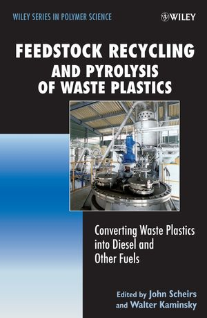 Feedstock Recycling and Pyrolysis of Waste Plastics: Converting Waste Plastics into Diesel and Other Fuels (0470021527) cover image