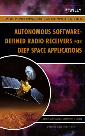 Autonomous Software-Defined Radio Receivers for Deep Space Applications (0470082127) cover image