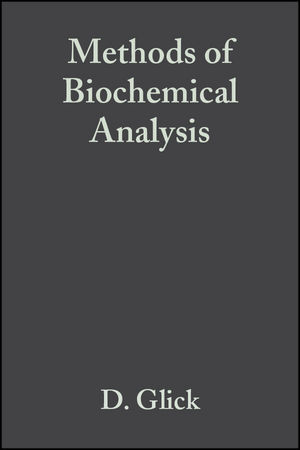 Methods of Biochemical Analysis, Volume 1