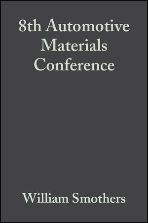 8th Automotive Materials Conference, Volume 1, Issues 5/6