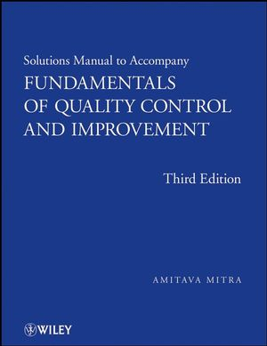 Solutions Manual to accompany Fundamentals of Quality Control and Improvement, Solutions Manual, 3rd Edition (0470409827) cover image