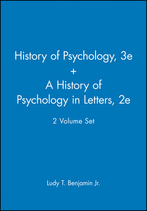 History of Pyschology 3e + A History of Psychology in Letters 2e, 2 Volume Set  (0470474327) cover image