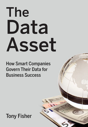 The Data Asset: How Smart Companies Govern Their Data for Business Success  (0470508027) cover image