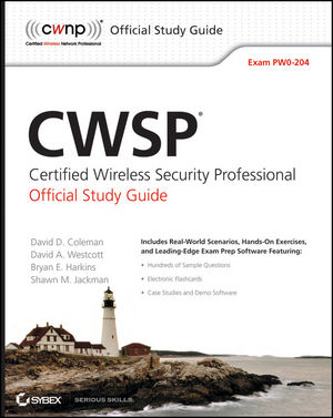 CWSP Certified Wireless Security Professional Official Study Guide: Exam PW0-204 (0470619627) cover image