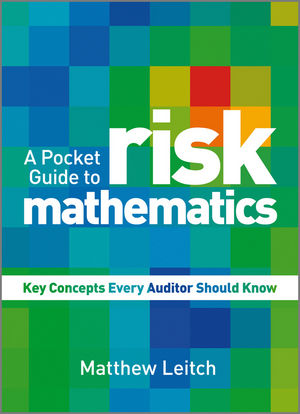 Book Cover Image for A Pocket Guide to Risk Mathematics: Key Concepts Every Auditor Should Know