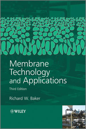 Membrane Technology and Applications, 3rd Edition