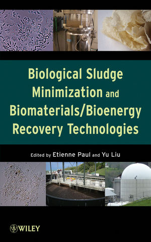 Biological Sludge Minimization and Biomaterials/Bioenergy Recovery Technologies (0470768827) cover image