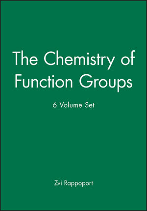 The Chemistry of Function Groups, 6 Volume Set (0470779527) cover image