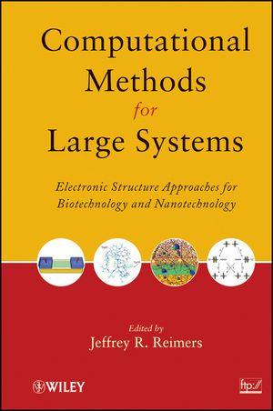 Computational Methods for Large Systems: Electronic Structure Approaches for Biotechnology and Nanotechnology  (0470934727) cover image