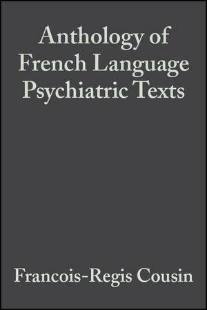 Anthology of French Language Psychiatric Texts