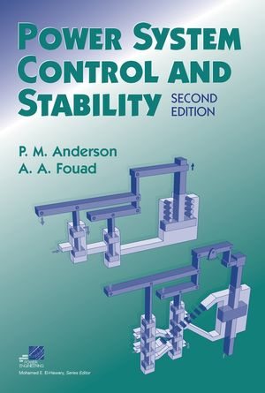 Power System Control and Stability, 2nd Edition