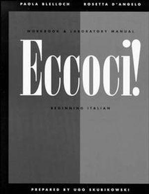 Workbook and Laboratory Manual to accompany Eccoci!: Beginning Italian