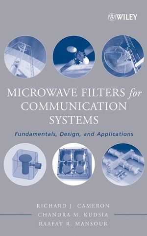 Microwave Filters for Communication Systems : Fundamentals, Design and Applications