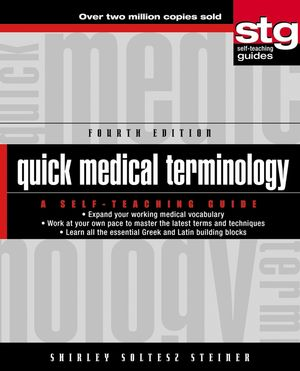 Quick Medical Terminology: A Self-Teaching Guide, 4th Edition (0471480827) cover image