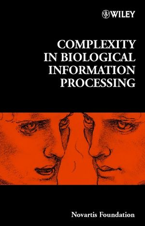 Complexity in Biological Information Processing (0471498327) cover image