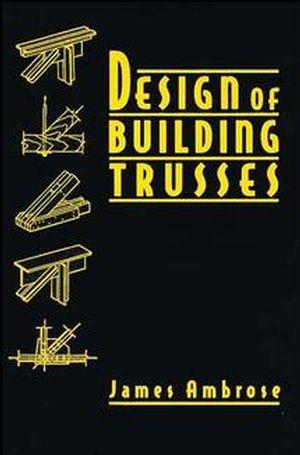 Design of Building Trusses
