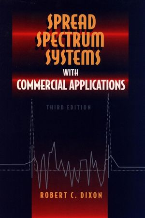 Spread Spectrum Systems with Commercial Applications, 3rd Edition