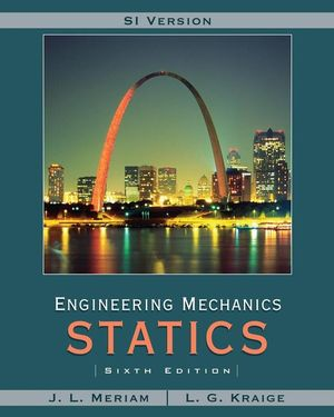 Engineering Mechanics: Statics, Meriam & L.G. Kraige, Solution manuals 0471787027.jpg
