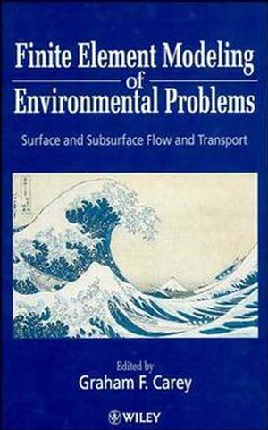 Finite Element Modeling of Environmental Problems: Surface and Subsurface Flow and Transport (0471956627) cover image